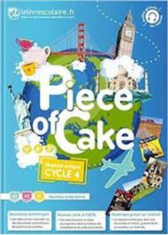 Piece of cake cycle 4, 5e, 4e, 3e : A1-A2-B1, manuel unique : nouveau programme