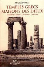 Εικόνα της Temples grecs, maisons des dieux : Agrigente, Ségeste, Sélinonte, Paestum