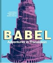 Picture of Babel : Adventures in Translation