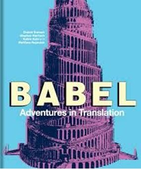 Babel : Adventures in Translation