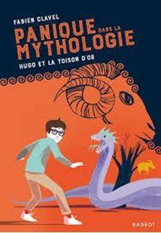 Panique dans la mythologie . Volume 4 - Hugo et la Toison d'or