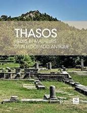Εικόνα της Thasos : Heurs et malheurs d'un eldorado antique