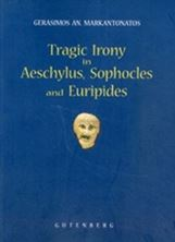 Picture of Tragic Irony in Aeschylus, Sophocles, and Euripides