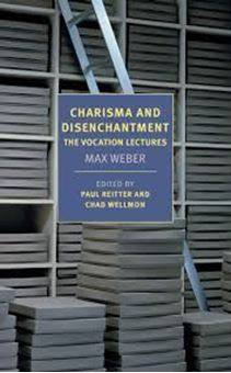 Charisma and Disenchantment: The Vocation Lecture