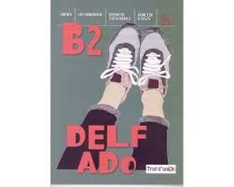 Delf Ado B2 (+cd+tests)