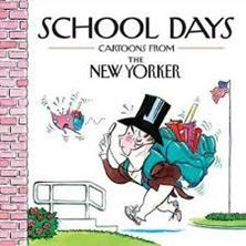 Picture of School Days: Cartoons from the New Yorker