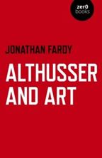 Εικόνα της Althusser and Art : Political and Aesthetic Theory