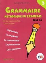 Εικόνα της Grammaire méthodique du français 2 - Livre de l'élève DELF A2