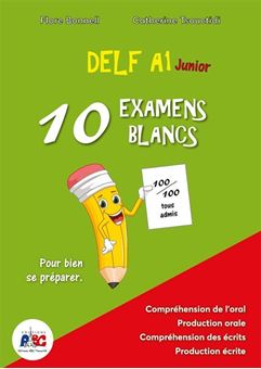 DELF A1 Junior 10 examens blans