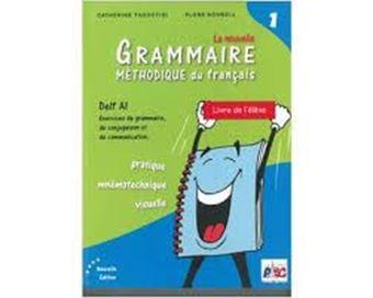 Grammaire méthodique du français 1 - Livre de l'élève - DELF A1