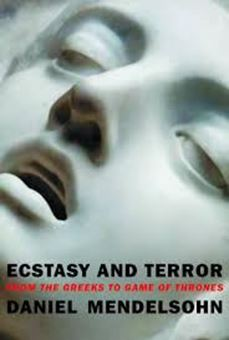 Image sur Ecstasy and Terror: From the Greeks to Game of Thrones