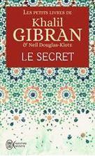 Εικόνα της Les petits livres de Khalil Gibran - Le secret
