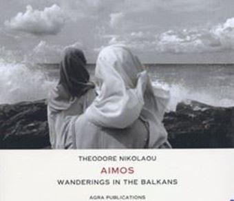 Aimos: Wanderings in the Balkans