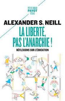 La liberté, pas l'anarchie ! - Réflexions sur l'éducation