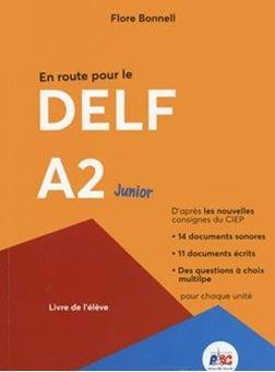 En route pour le DELF A2 Junior - Livre de l'eleve
