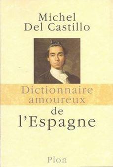 Picture of Dictionnaire amoureux de l'Espagne