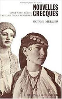 Nouvelles grecques - 29 récits de 23 auteurs grecs contemporains