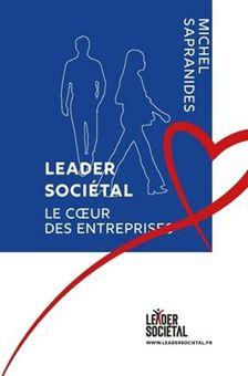 Leader sociétal - Le cœur des entreprises