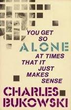 Εικόνα της You Get So Alone at Times That It Just Makes Sense