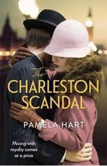 The Charleston Scandal : Escape into the glamorous world of the Jazz Age . . .