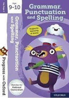 Progress with Oxford: Grammar, Punctuation and Spelling Age 9-10