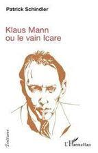 Image de Klaus Mann ou le vain Icare