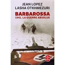 Picture of Barbarossa - 1941. La guerre absolue