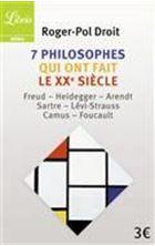 Image de 7 philosophes qui ont fait le XXe siècle : Freud, Heidegger, Arendt, Sartre, Lévi-Strauss, Camus, Foucault