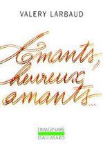 Picture of Amants, heureux amants. précédé de Beauté, mon beau souci. suivi de Mon plus secret conseil