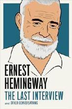 Εικόνα της Ernest Hemingway: the Last Interview : And Other Conversations
