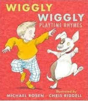Wiggly Wiggly : Playtime Rhymes