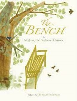 The Bench, Meghan, The Duchess of Sussex