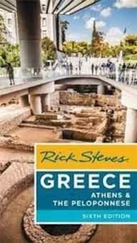 Rick Steves Greece: Athens & the Peloponnese (Sixth Edition)