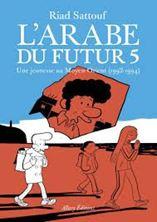 Εικόνα της L'Arabe du futur Tome 5 - Une jeunesse au Moyen-Orient (1992-1994)