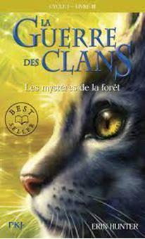 La Guerre des Clans (Cycle 1) Tome 3, Les mystères de la fôret