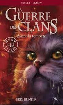 La Guerre des Clans (Cycle 1) Tome 4 - Avant la tempête