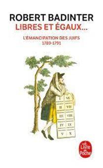 Libres et égaux... - L'émancipation des Juifs (1789-1791)